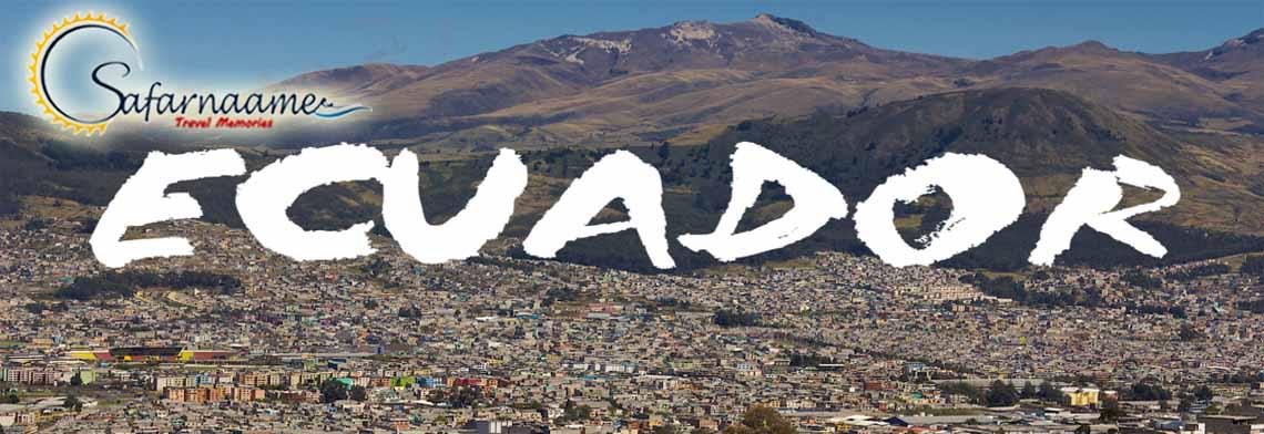 سفرنامه اکوادور